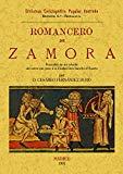 Portada de ROMANCERO DE ZAMORA : PRECEDIDO DE UN ESTUDIO DEL CERC O QUE PUSOA LA CIUDAD DON SANCHO EL FUERTE