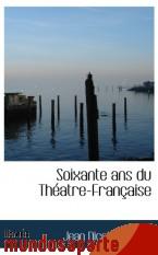 Portada de SOIXANTE ANS DU THÉATRE-FRANÇAISE