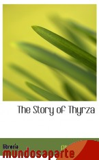 Portada de THE STORY OF THYRZA