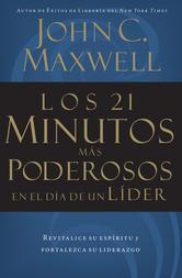 Portada de LOS 21 MINUTOS MAS PODEROSOS EN EL DIA DE UN LIDER - EBOOK