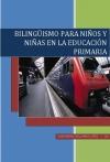 Portada de BILINGÜISMO PARA NIÑOS Y NIÑAS EN LA EDUCACIÓN PRIMARIA