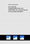Portada de EL PLAN DE CONVIVENCIA EN LOS CENTROS. UN COMPROMISO DE LA COMUNIDAD EDUCATIVA