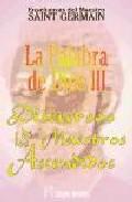 Portada de ENSEÑANZAS DEL MAESTRO SAINT GERMAIN: LA PALABRA DE DIOS III