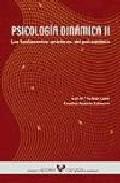 Portada de PSICOLOGIA DINAMICA II: LOS FUNDAMENTOS PRACTICOS DEL PSICOANALISIS