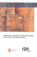 Portada de EXPOSICION VIRTUAL: DALI-ARTE-DALI-CIENCIA-DALI-SUEÑO-REALIDAD-DALIA