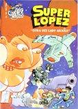 Portada de SUPER LOPEZ: OTRA VEZ LADY ARAÑA (OLE! Nº 34)