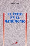 Portada de EL EXITO EN EL MATRIMONIO