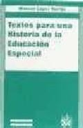Portada de TEXTOS PARA UNA HISTORIA DE LA EDUCACION ESPECIAL