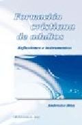 Portada de FORMACION CRISTIANA DE ADULTOS: REFLEXIONES E INSTRUMENTOS
