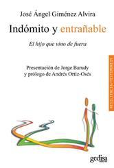 Portada de INDÓMITO Y ENTRAÑABLE - EBOOK