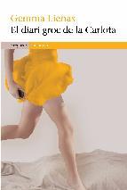 Portada de EL DIARI GROC DE LA CARLOTA (EBOOK)