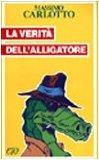 Portada de LA VERITÀ DELL'ALLIGATORE (TASCABILI E/O)