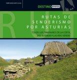 Portada de RUTAS DE SENDERISMO POR ASTURIAS : TODOS LOS ITINERARIOS DE LA COSTA DEL INTERIOR Y LAS VIAS VERDES