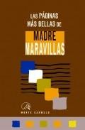 Portada de LAS PAGINAS MAS BELLAS DE MADRE MARAVILLAS