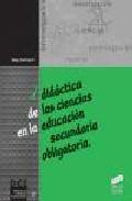 Portada de DIDACTICA DE LAS CIENCIAS EN LA EDUCACION SECUNDARIA OBLIGATORIA