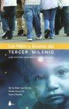 Portada de NIÑOS Y JOVENES DEL TERCER MILENIO: GUIA PRACTICA PARA PADRES Y EDUCADORES