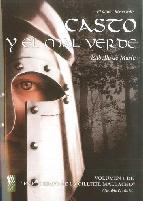 Portada de CASTO Y EL MAL VERDE VOLUMEN 1: EL ULTIMO HEROE CELTA