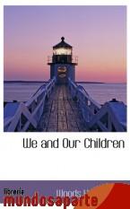 Portada de WE AND OUR CHILDREN