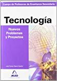 Portada de CUERPO DE PROFESORES DE ENSEÑANZA SECUNDARIA: NUEVOS PROBLEMAS Y PROYECTOS DE TECNOLOGIA