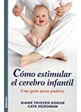 Portada de COMO ESTIMULAR EL CEREBRO INFANTIL. UNA GUIA PARA PADRES