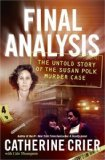 Portada de FINAL ANALYSIS: THE UNTOLD STORY OF THE SUSAN POLK MURDER CASE