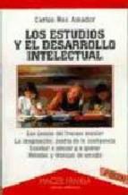 Portada de LOS ESTUDIOS Y EL DESARROLLO INTELECTUAL (2ª ED.)