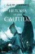 Portada de HISTORIA DE UNA CAUTIVA
