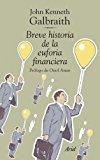 Portada de BREVE HISTORIA DE LA EUFORIA FINANCIERA