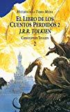 EL LIBRO DE LOS CUENTOS PERDIDOS II (HISTORIA DE LA TIERRA MEDIA;T. 2)