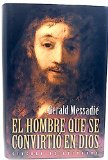 Portada de EL HOMBRE QUE SE CONVIRTIÓ EN DIOS