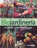 Portada de BIOJARDINERIA: UN JARDIN COMESTIBLE EN CASA
