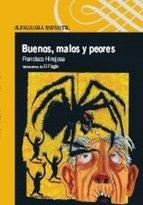 Portada de BUENOS, MALOS Y PEORES (EBOOK)
