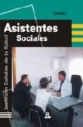 Portada de ASISTENTES SOCIALES DEL INSTITUTO CATALAN DE LA SALUD: TEMARIO