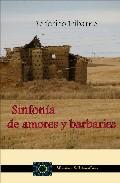 Portada de SINFONIA DE AMORES Y BARBARIES