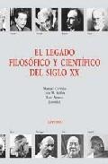 Portada de EL LEGADO FILOSOFICO Y CIENTIFICO DEL SIGLO XX