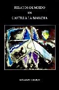 Portada de RELATOS DE MIEDO EN CASTILLA LA MANCHA