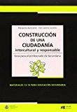 Portada de CONSTRUCCION DE UNA CIUDADANIA INTERCULTURAL Y RESPONSABLE