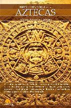 Portada de BREVE HISTORIA DE LOS AZTECAS