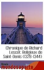 Portada de CHRONIQUE DE RICHARD LESCOT: RELIGIEUX DE SAINT-DENIS (1328-1344)