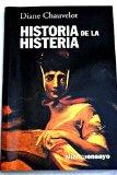 Portada de HISTORIA DE LA HISTERIA: SEXO Y VIOLENCIA EN LO INCONSCIENTE