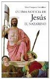 Portada de ULTIMA NOTICIA DE JESUS EL NAZARENO