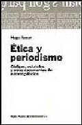 Portada de ETICA Y PERIODISMO: CODIGOS, ESTATUTOS Y OTROS DOCUMENTOS DE AUTORREGULACION
