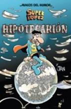 Portada de MAGOS DEL HUMOR SUPERLOPEZ Nº 117: HIPOTECARION