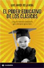 Portada de EL PODER EDUCATIVO DE LOS CLASICOS