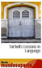 Portada de TARBELL`S LESSONS IN LANGUAGE