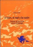 Portada de EL BIEN, EL MAL Y LA RAZON: FACETAS DE LA CIENCIA Y DE LA TECNOLOGIA