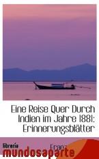 Portada de EINE REISE QUER DURCH INDIEN IM JAHRE 1881: ERINNERUNGSBLÄTTER