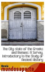 Portada de THE CITY-STATE OF THE GREEKS AND ROMANS: A SURVEY, INTRODUCTORY TO THE STUDY OF ANCIENT HISTORY