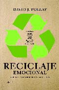 Portada de RECICLAJE EMOCIONAL: APRENDE A CONTROLAR TUS EMOCIONES