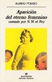 Portada de APARICIÓN DEL ETERNO FEMENINO CONTADA POR S.M. EL REY